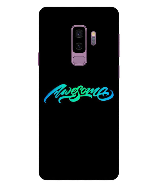 Samsung Galaxy S9 Plus Awesome Mobile cover