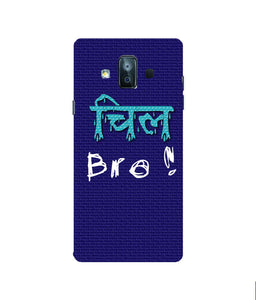 Samsung Galaxy J7 Duo Chill Bro Mobile cover