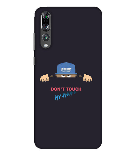 Huawei P20 Pro dont touch my mobile mobile cover