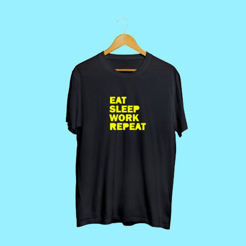 Eat Sleep Work Repeat Black Casual T-Shirt