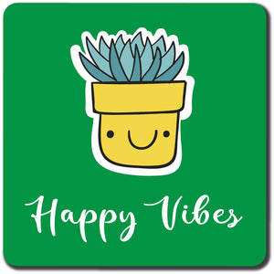 Happy vibes Coaster