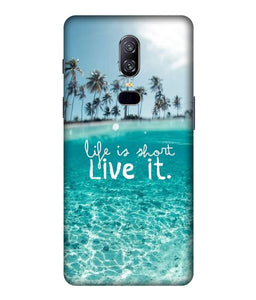 One plus 6 Live Life Mobile cover
