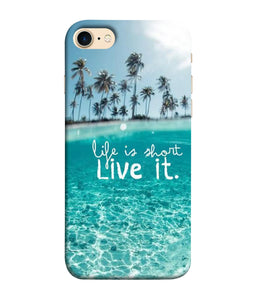 Apple Iphone 8 Live Life Mobile cover