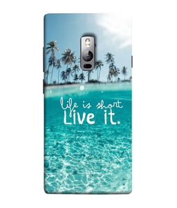 One Plus 3 Live Life Mobile cover