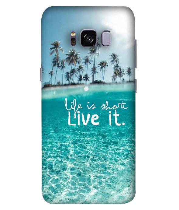 Samsung Galaxy S8 Plus Live Life Mobile cover