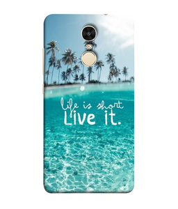 Redmi Note 5 Live Life mobile cover