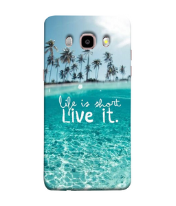 Samsung Galaxy J7-2016 Live Life Mobile cover