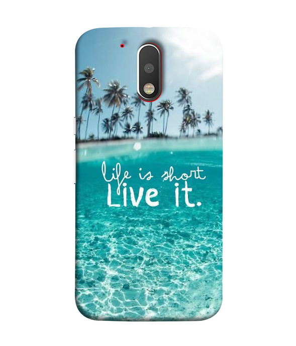 Moto G4 Live Life Mobile cover