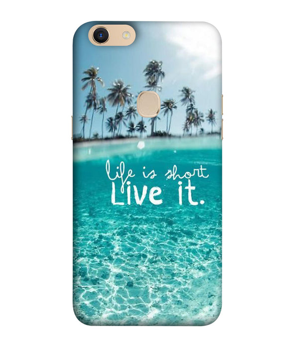 Oppo F5 Plus Live Life mobile cover