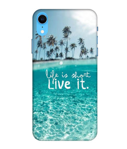 Apple Iphone XR Live Life mobile cover