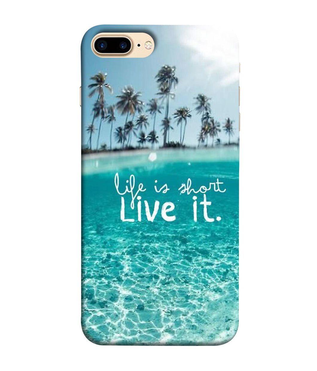 Apple Iphone 7 Plus Live Life mobile cover