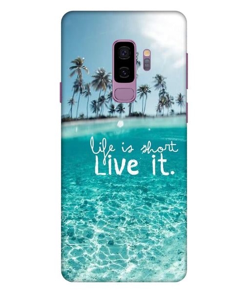 Samsung Galaxy S9 Plus Live Life Mobile cover