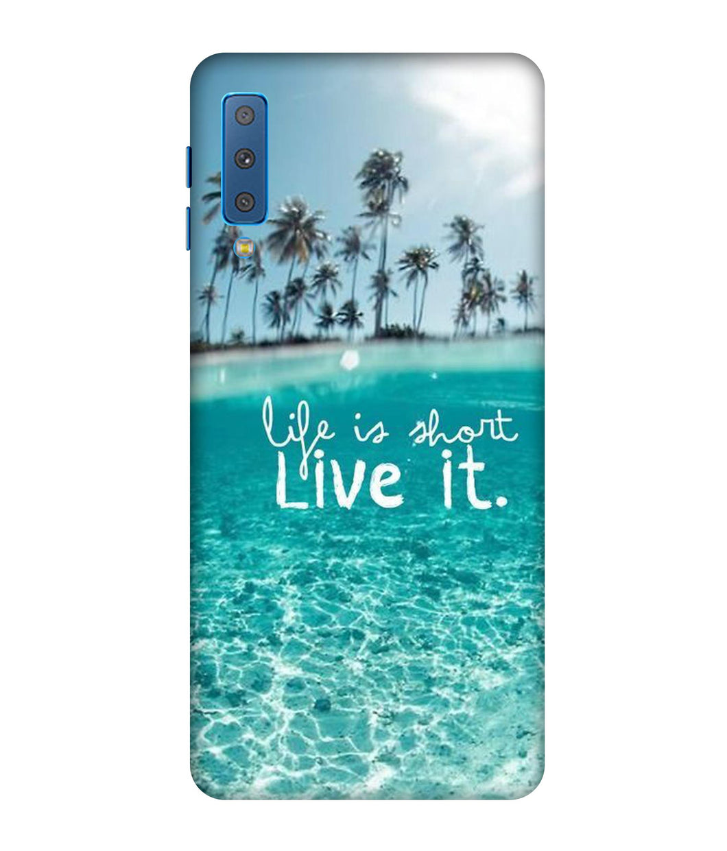 Samsung Galaxy A7-2018 Live Life Awesome Mobile cover