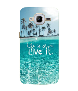 Samsung Galaxy J2-2016 Live Life Mobile cover
