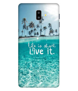 Samsung Galaxy J6 Live Life Mobile cover