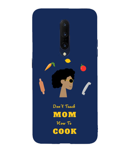 Dont Teach Mom one plus 7 pro Mobile Cover