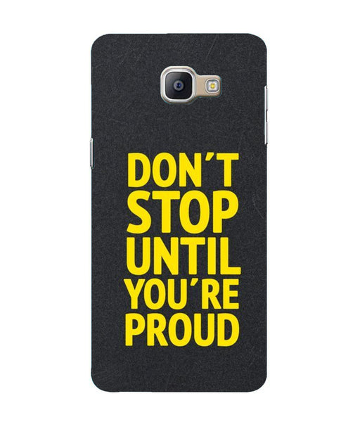 Samsung A9 Pro Don't Stop  mobile cover