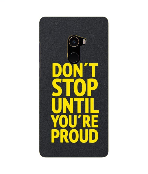 Xiaomi Mi MIX 2 Don't Stop Mobile cover
