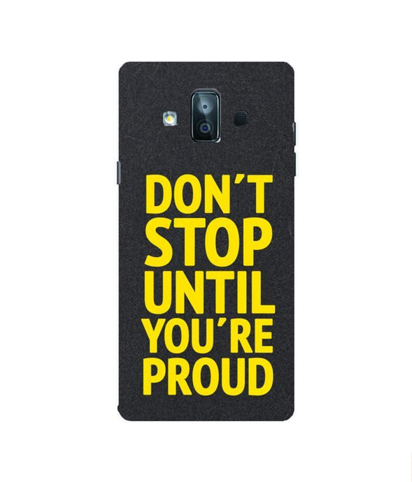 Samsung Galaxy J7 Duo Don't Stop Mobile cover