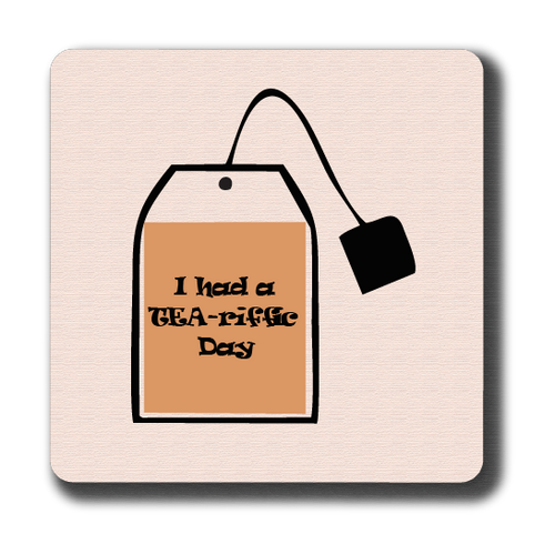 Tea-Riffic Day Coaster