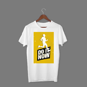 Do It Now White T-Shirt