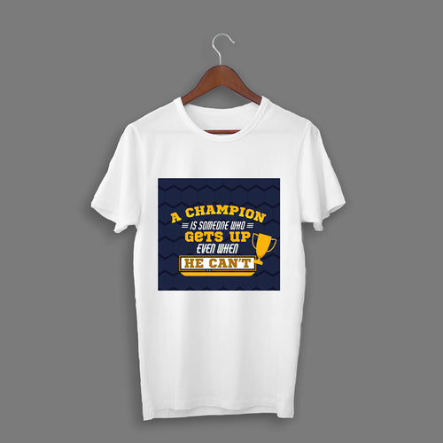 A Champion Gets Up T-Shirt