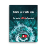 You are the captain of your boat - Success Abundance Canvas