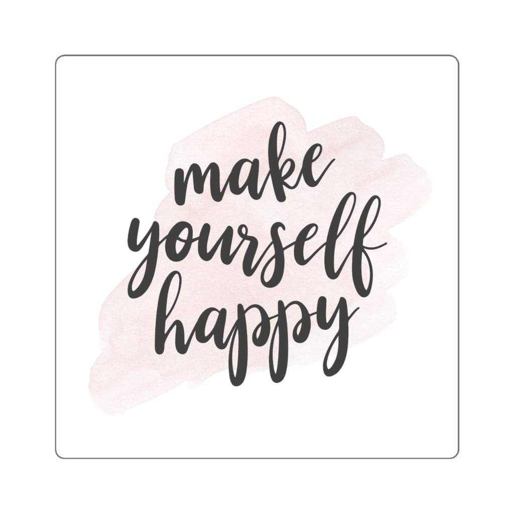 Make Yourself Happy (Decal)