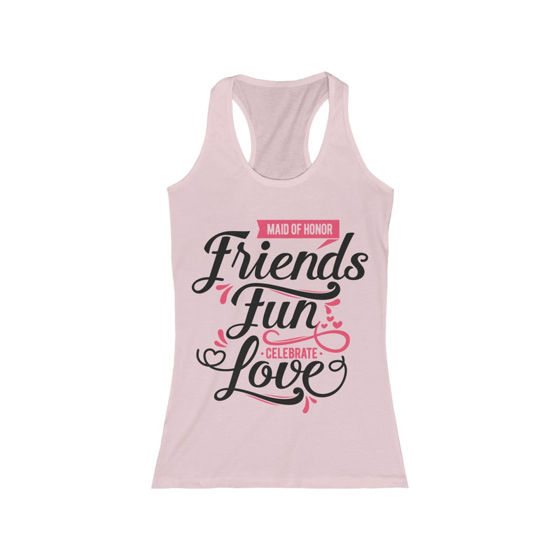 Maid of Honor ~ Celebrate ~ Love (Racerback Tank) - Burlap & Lace