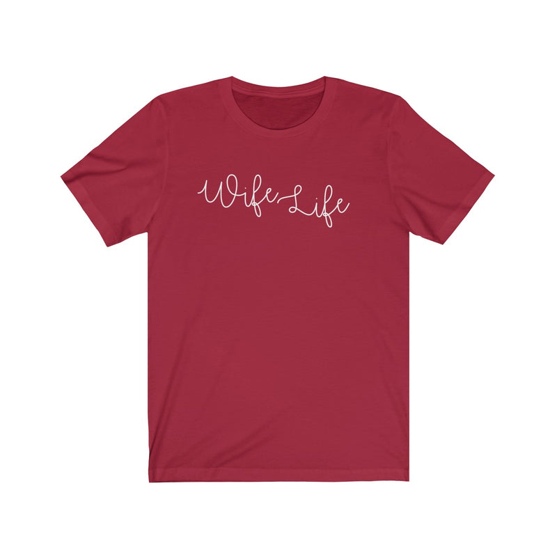 Wife Life (Classic Tee) - Burlap & Lace