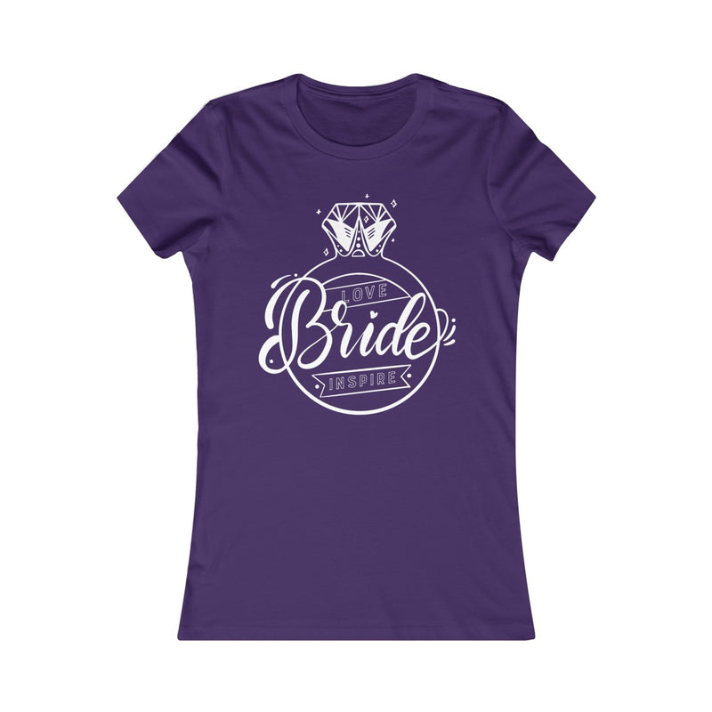 Bride ~ Inspire ~ Love (Fitted T)