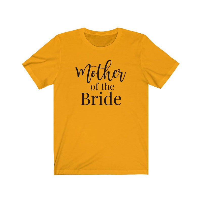 Mother of the Bride (Classic Tee) - Burlap & Lace