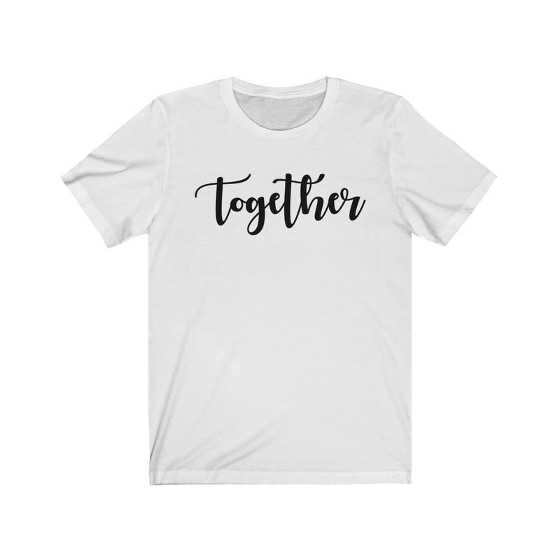 Better Together Couples Tee - Part 2