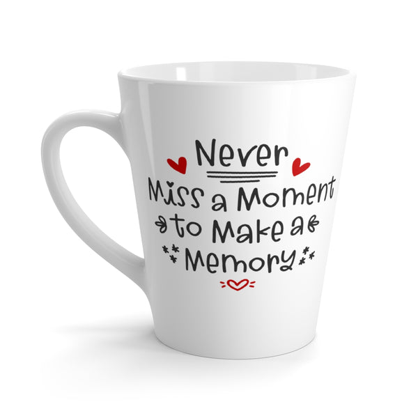 Never Miss a Moment, to Make a Memory (Mug)