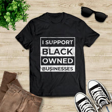 Load image into Gallery viewer, Support Black Owned Businesses Compton Tee