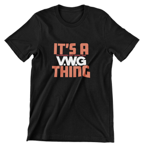 It's A VWG Thing T-Shirt