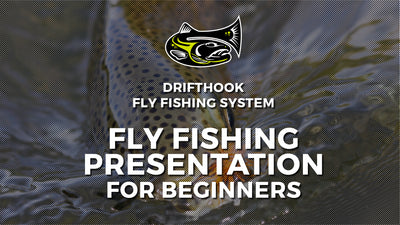 Fly Fishing Presentation For Beginners