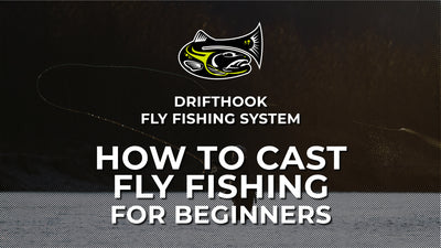 How To Cast Fly Fishing For Beginners