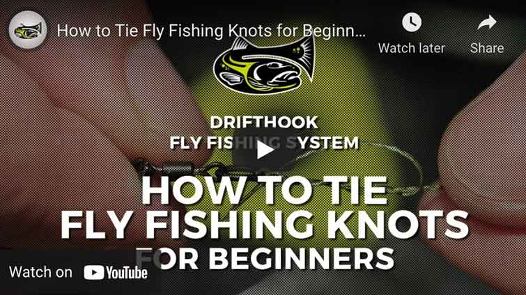 How to Tie Fly Fishing Knots for Beginners