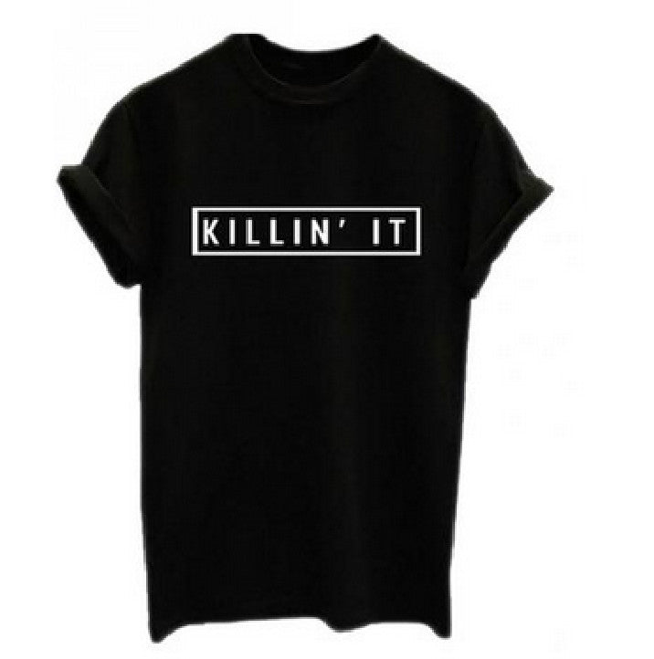 Killin It Cotton Women T-shirt Tops Tee White Black Short Sleeve Tshirts - BADA$$ T-SHIRTS