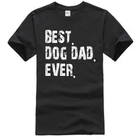 Best Dog Dad Ever Father Day Gif - BADA$$ T-SHIRTS