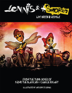 "LENNIS & SMOKEY - ""LIVE GREEN RECYCLE"" (CHILDREN'S BOOK)"