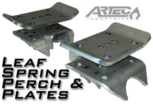 Load image into Gallery viewer, Leaf Spring Perch And Plates Pair Artec Industries