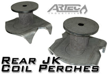 Load image into Gallery viewer, Rear JK Coil Perches and Retainers Artec Industries
