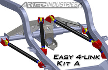 Load image into Gallery viewer, Easy 4 Link Kit A No Tube 7/8 Inch and 1.25 Inch Rod Ends Artec Industries