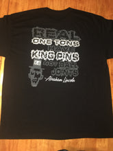Load image into Gallery viewer, Real One Tons Have Kingpins T-Shirt