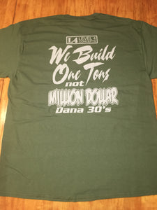 We Build One Tons T-Shirt