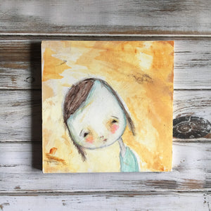 "Dear Girl Briar - Original painting on wood 9"" x 9"""