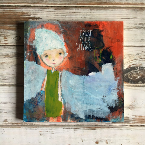 "Trust Your Wings Original Painting on Wood 9""x9"""