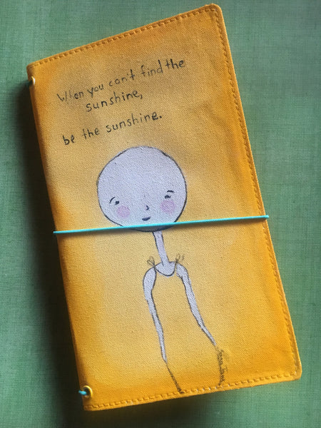 When You Can't Find the Sunshine Traveler's Notebook Cover - Personal size